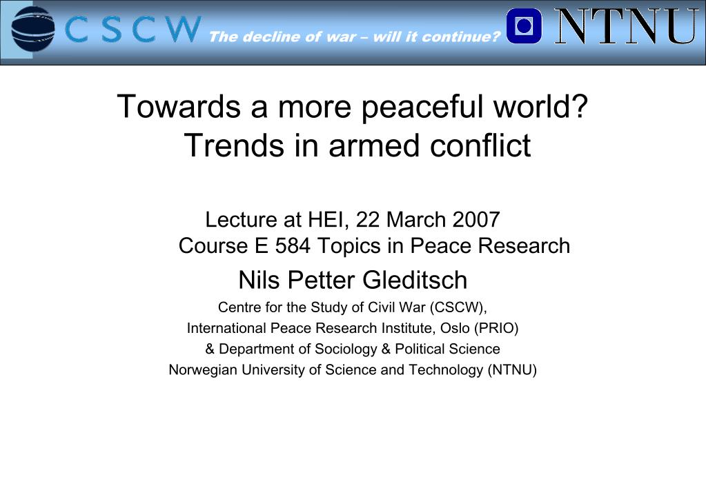 towards a more peaceful world trends in armed conflict l.