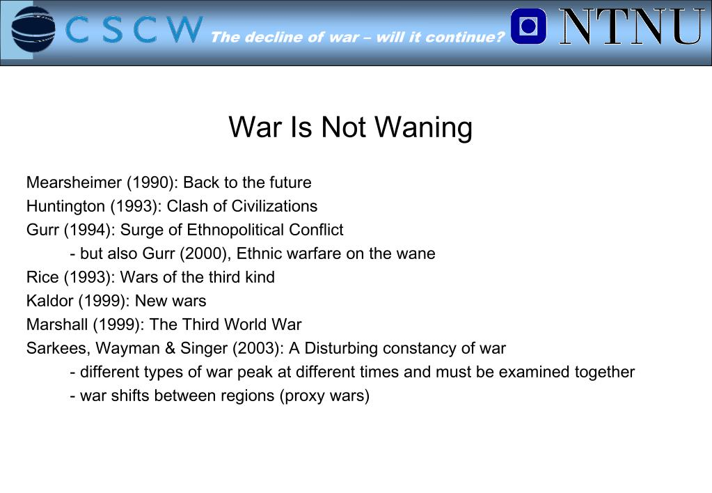 War Is Not Waning