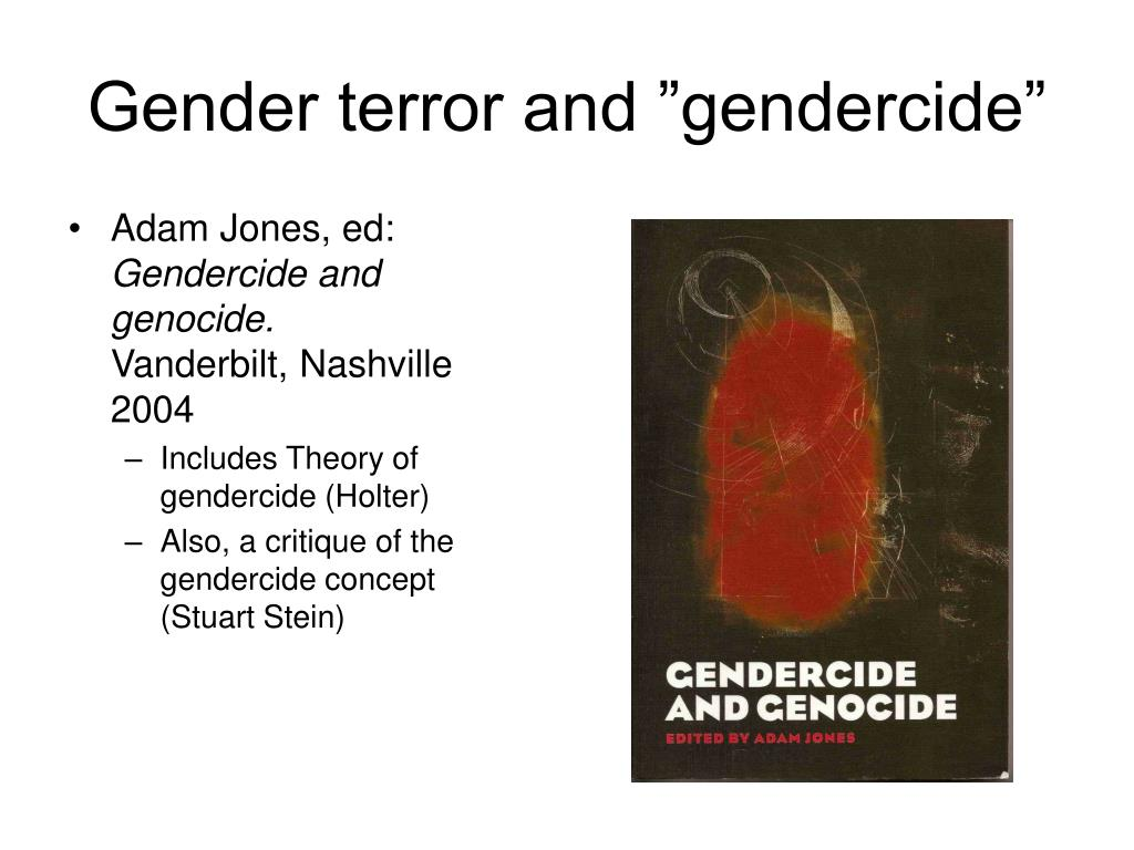 """Gender terror and """"gendercide"""""""