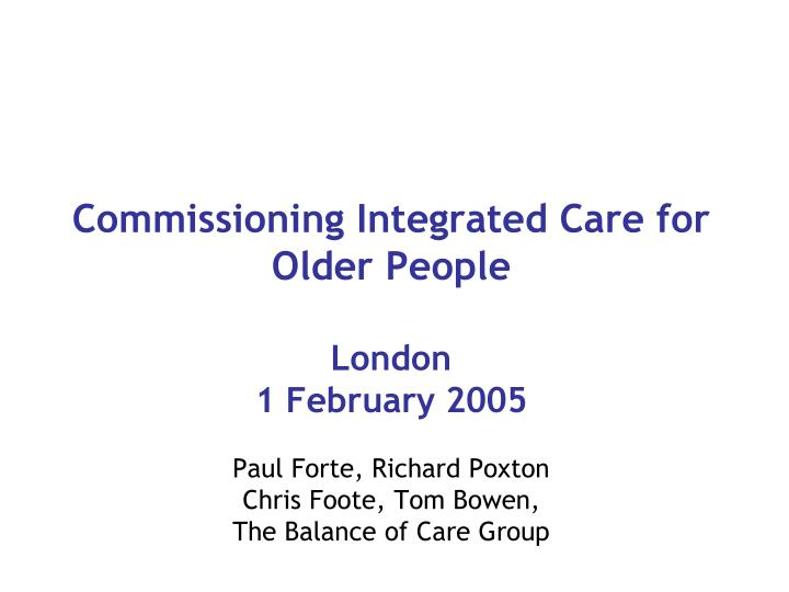 Commissioning Integrated Care for Older People