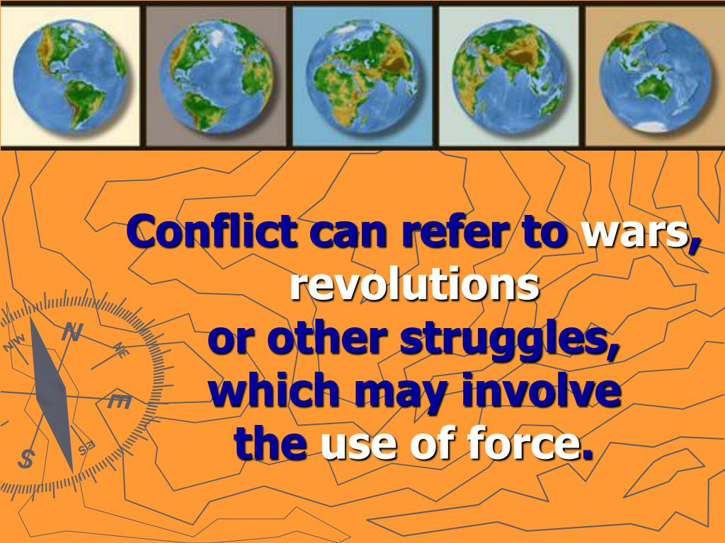 Conflict can refer to