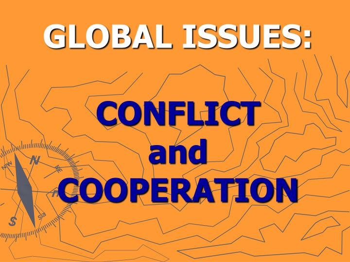 Global issues conflict and cooperation