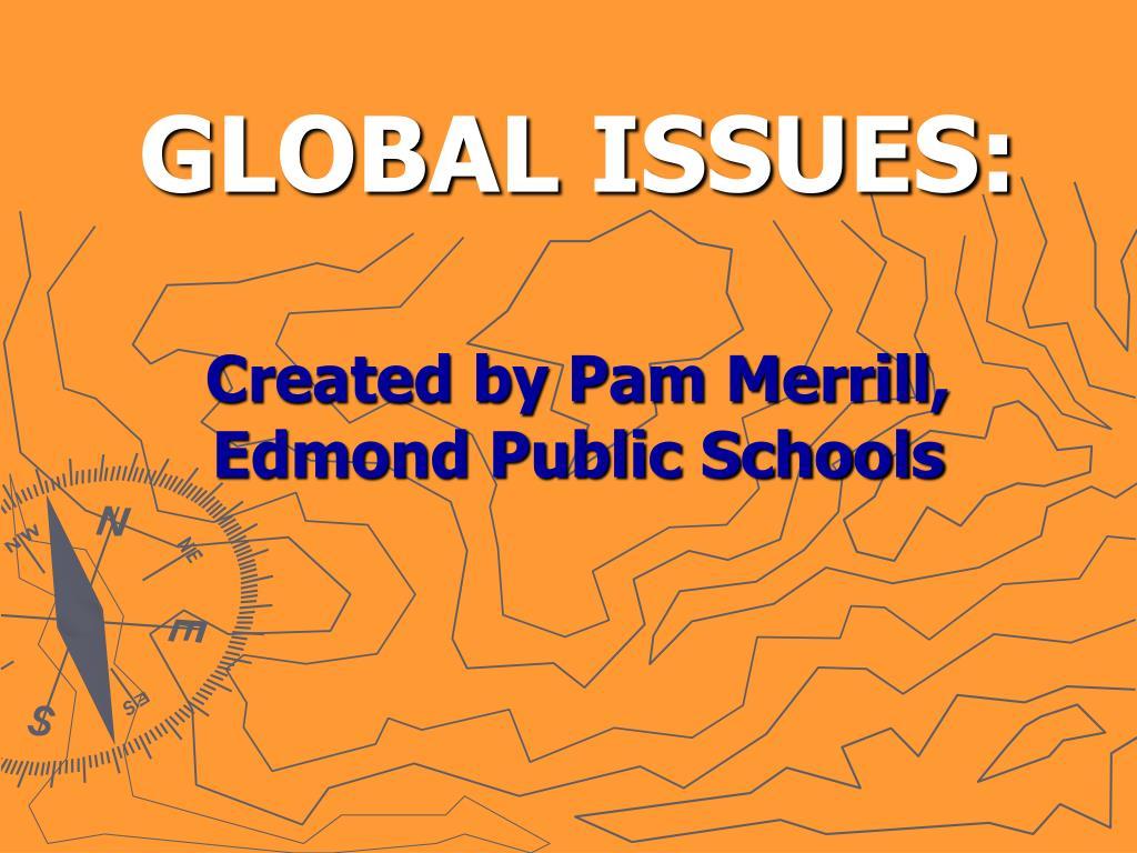 GLOBAL ISSUES: