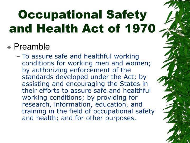 an analysis of the occupational safety and heath act of 1970 Looking for occupational safety and health act of 1970 find out information about occupational safety and health act of 1970 us agency established in the dept of labor to develop and enforce regulations for the safety and health of workers in businesses that are engaged in.