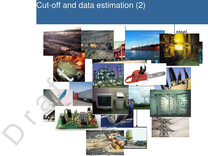 Cut-off and data estimation (2)