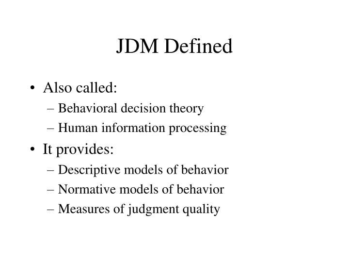 JDM Defined