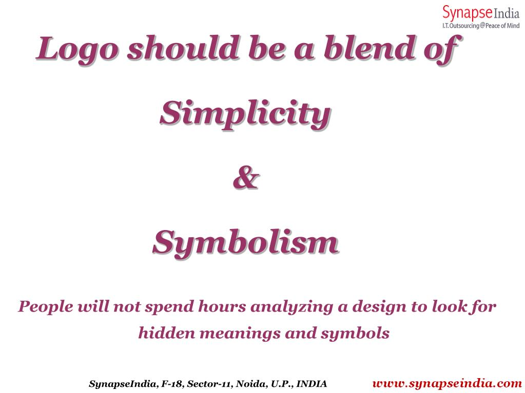Logo should be a blend of Simplicity