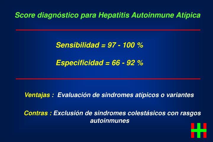 Score diagnóstico para Hepatitis Autoinmune Atípica