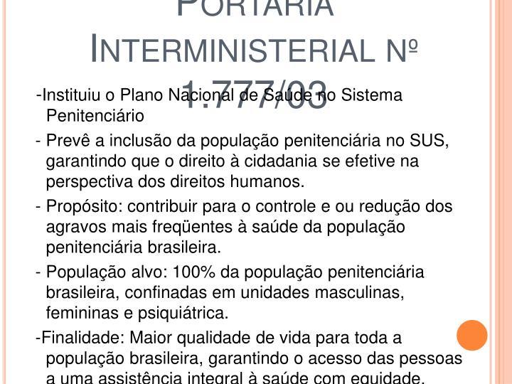 Portaria Interministerial nº 1.777/03