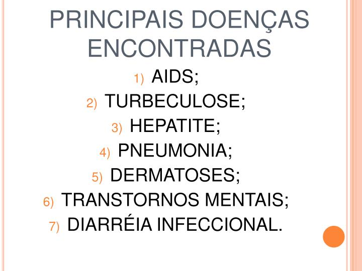 PRINCIPAIS DOENÇAS ENCONTRADAS