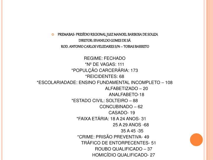 PREMABAS- PRESÍDIO REGIONAL JUIZ MANOEL BARBOSA DE SOUZA