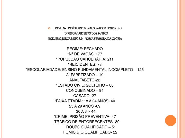 PRESLEN- PRESÍDIO REGIONAL SENADOR LEITE NETO