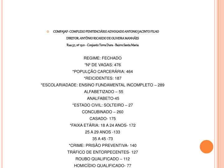 COMPAJAF- COMPLEXO PENITENCIÁRIO ADVOGADO ANTONIO JACINTO FILHO