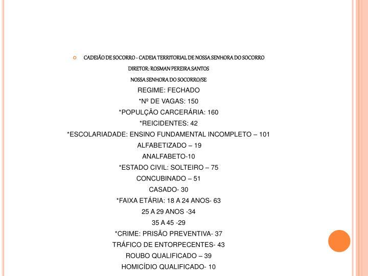 CADEIÃO DE SOCORRO - CADEIA TERRITORIAL DE NOSSA SENHORA DO SOCORRO