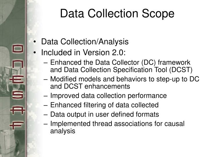 Data collection scope