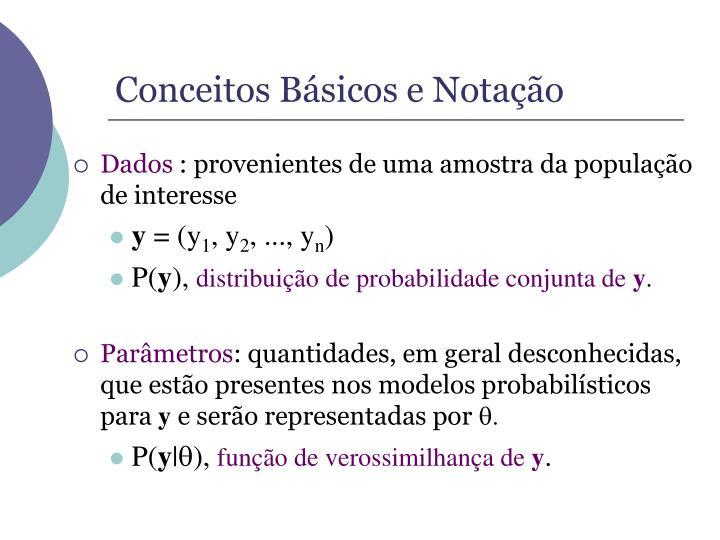 Conceitos Básicos e Notação