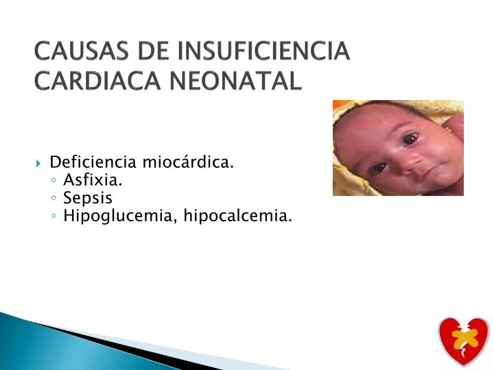 CAUSAS DE INSUFICIENCIA CARDIACA NEONATAL