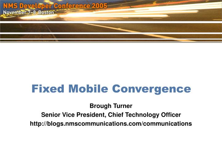 PPT - Fixed Mobile Convergence PowerPoint Presentation - ID:900511