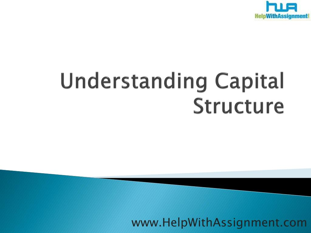 understanding capital structure l.