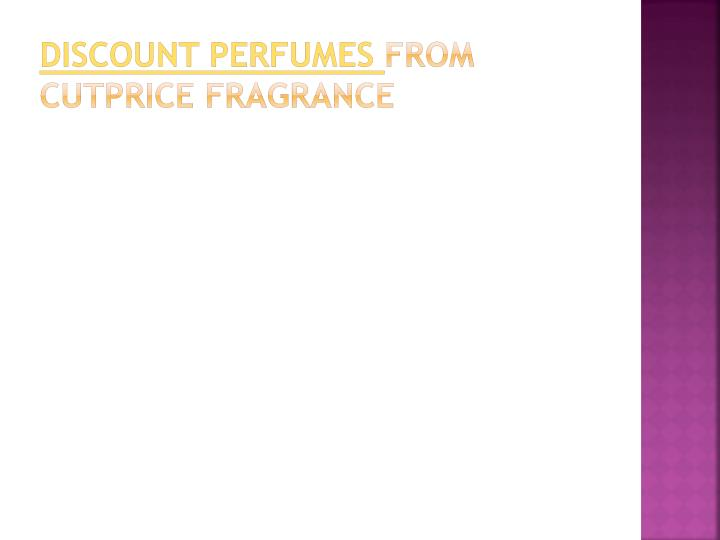 Discount perfumes from cutprice fragrance