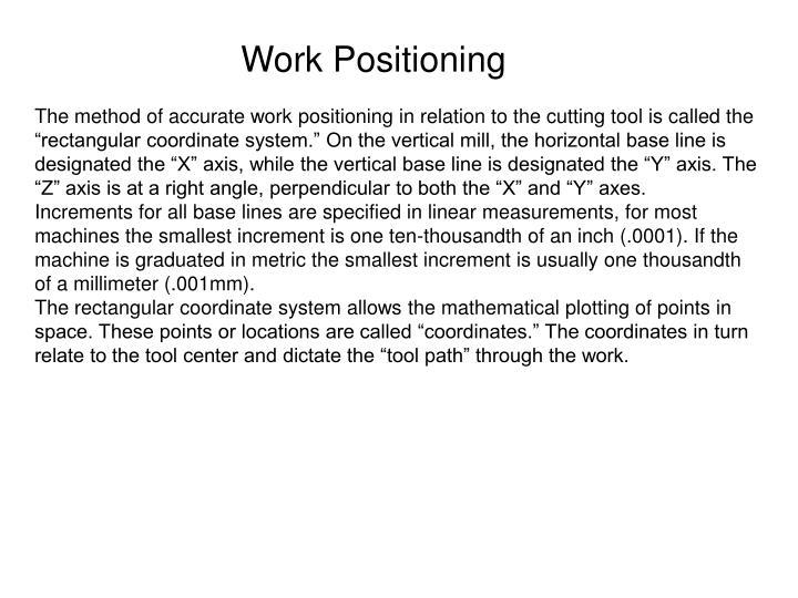 Work Positioning