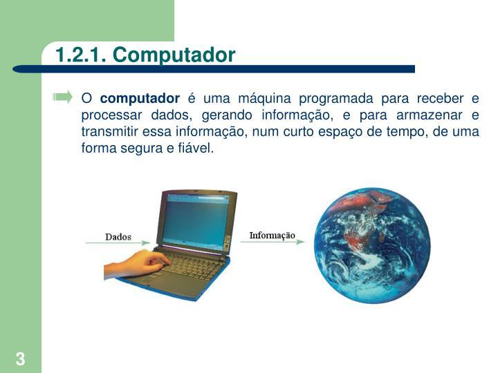 1 2 1 computador