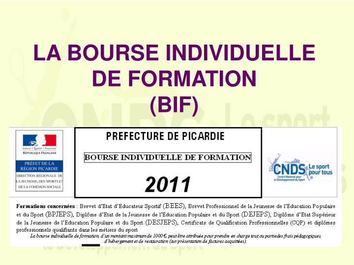 LA BOURSE INDIVIDUELLE DE FORMATION