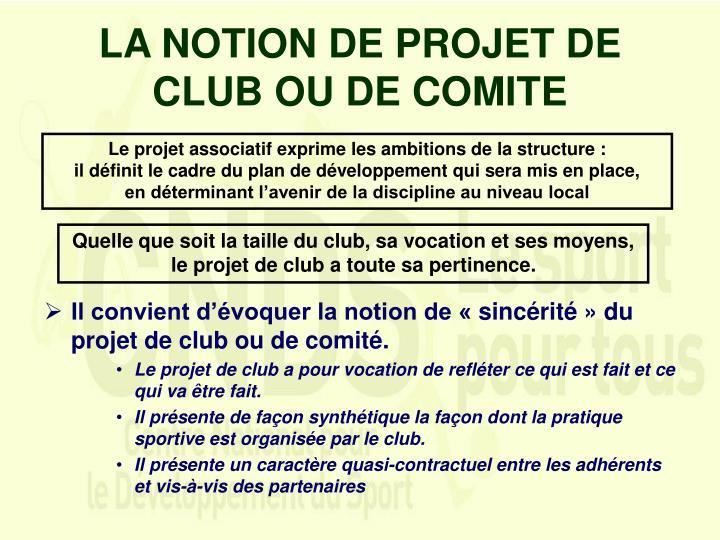 LA NOTION DE PROJET DE CLUB OU DE COMITE