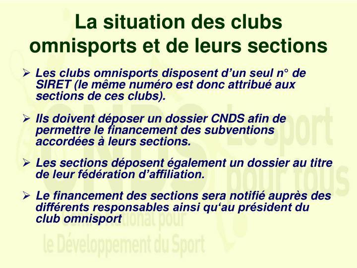 La situation des clubs omnisports et de leurs sections