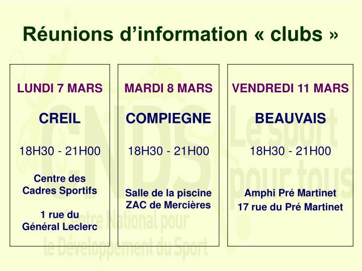 Réunions d'information «clubs»