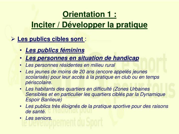 Orientation 1 :