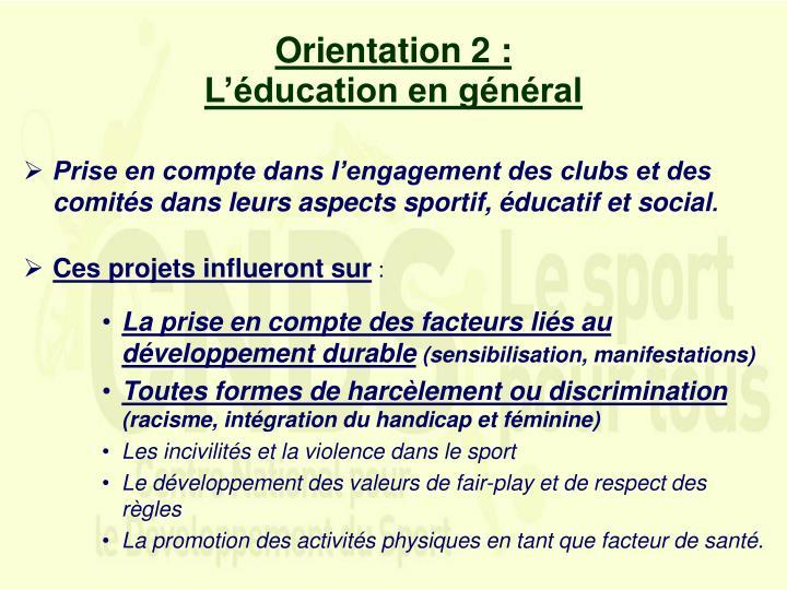 Orientation 2 :