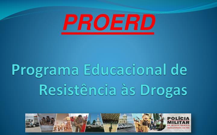 Programa educacional de resist ncia s drogas
