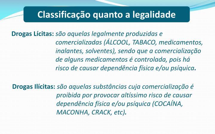 Classificação quanto a legalidade