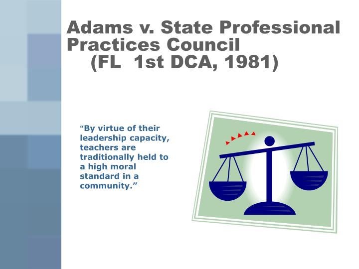 Adams v state professional practices council fl 1st dca 1981