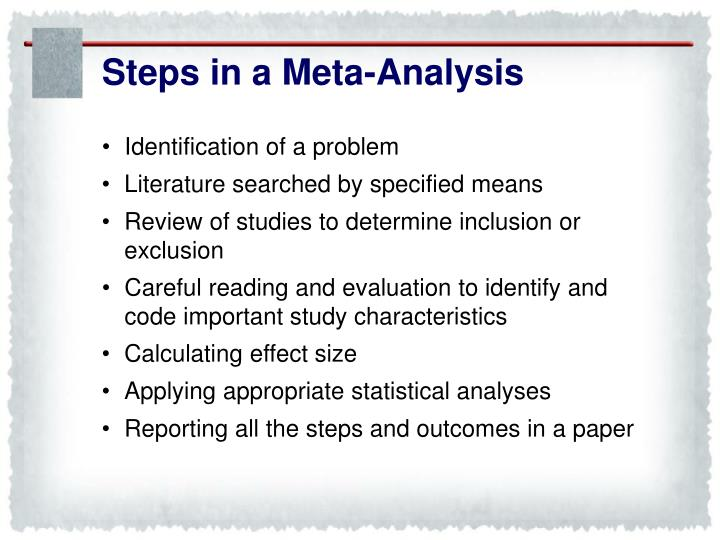 Steps in a Meta-Analysis