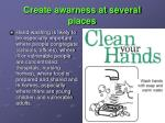 create awarness at several places
