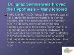 dr ignaz semmelweis proved the hypothesis many ignored