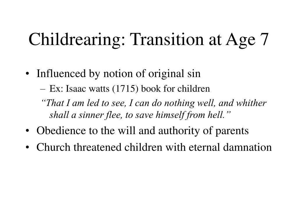 Childrearing: Transition at Age 7