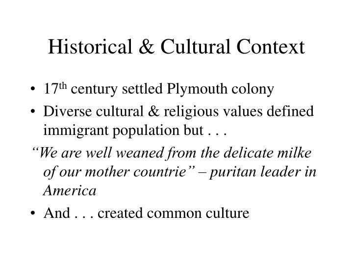 Historical cultural context