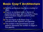 basic cray 1 architecture