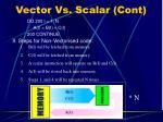 vector vs scalar cont