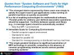 quotes from system software and tools for high performance computing environments 1993