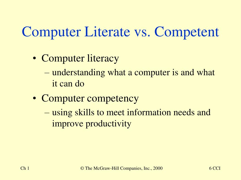 Computer Literate vs. Competent