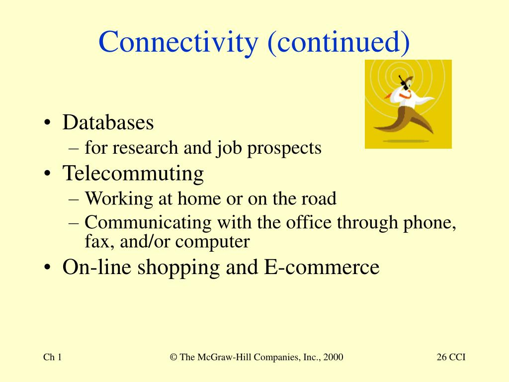 Connectivity (continued)