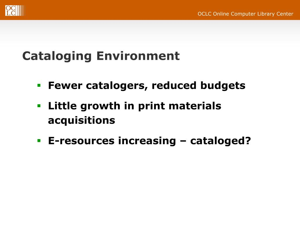 Cataloging Environment