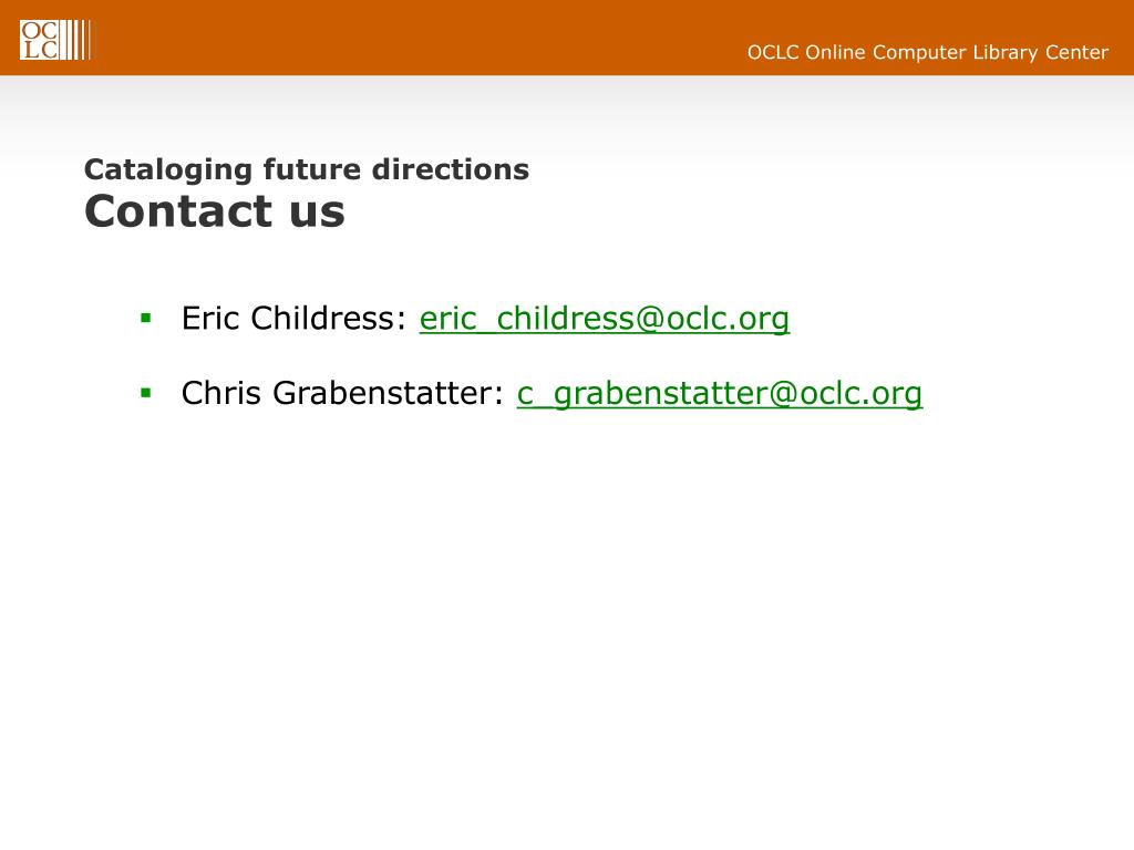 Cataloging future directions