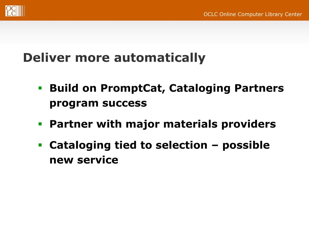 Deliver more automatically
