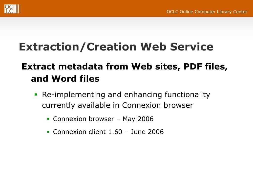 Extraction/Creation Web Service