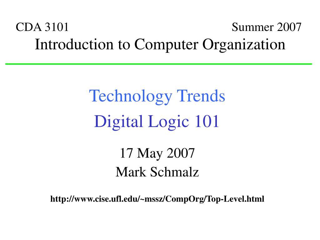 CDA 3101                                                    Summer 2007